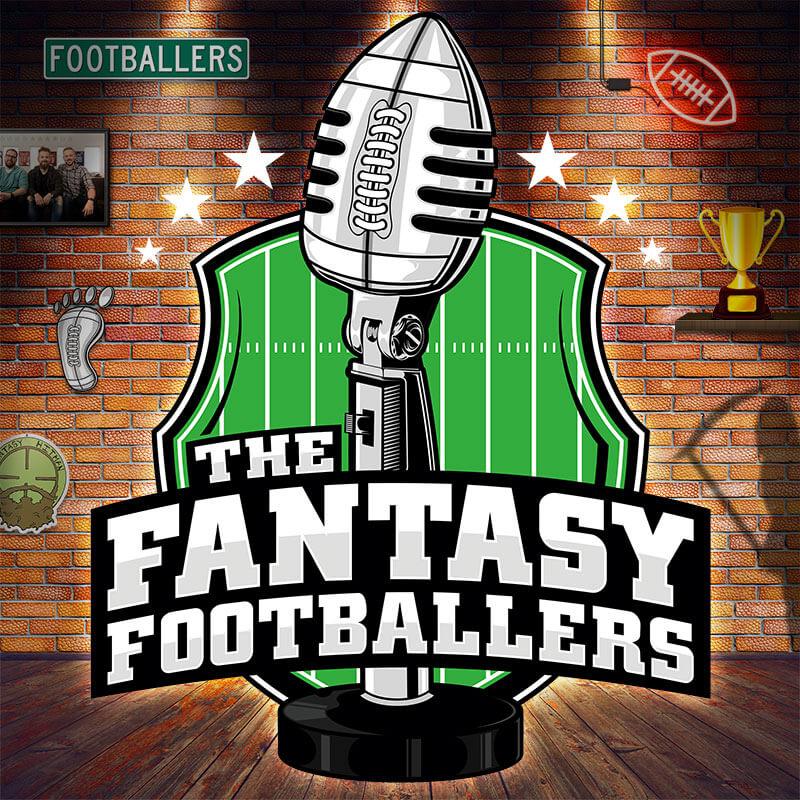 1 Fantasy Football Podcast - Fantasy Footballers Podcast