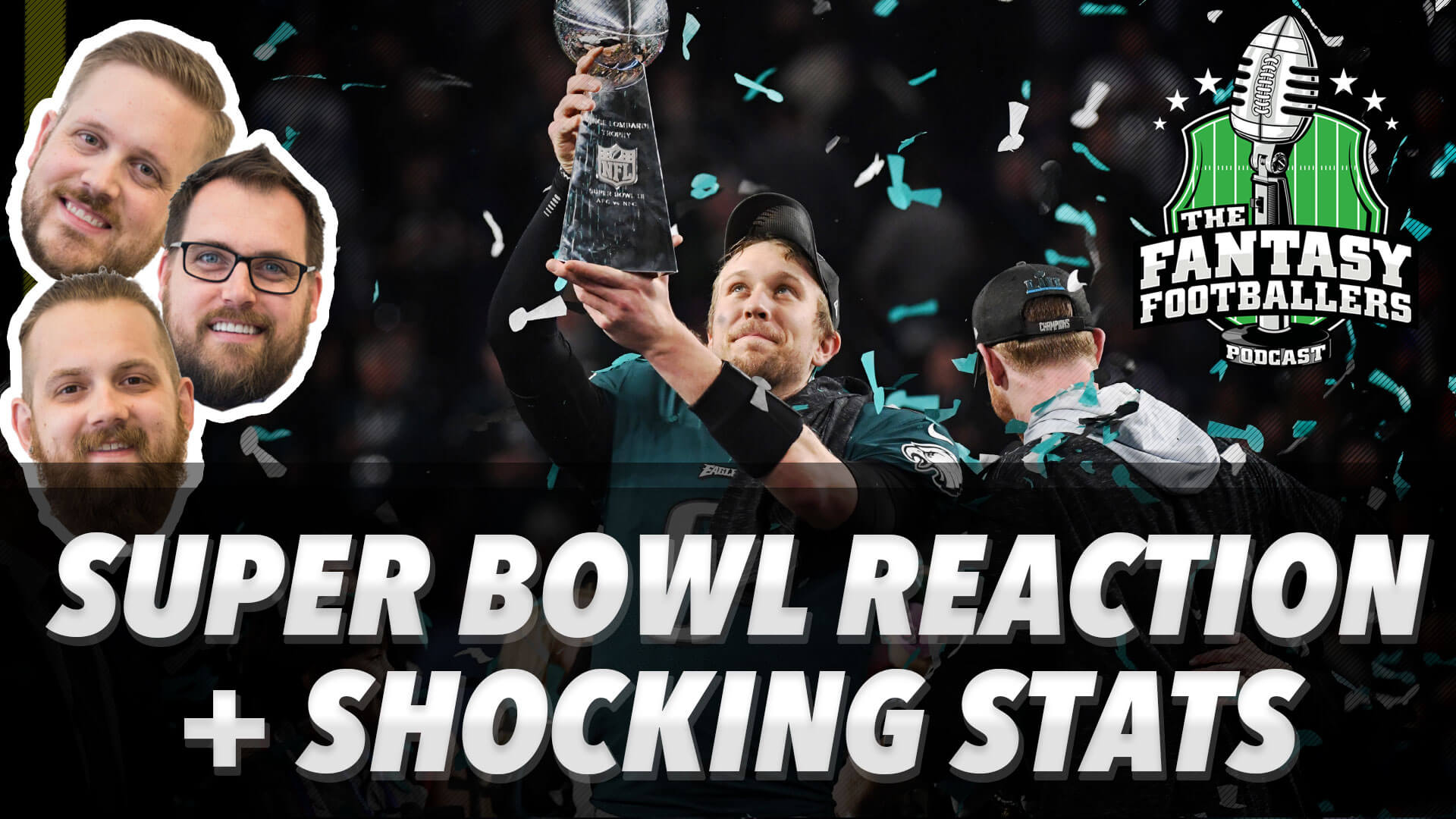 Super Bowl Reaction + Shocking Stats from 2017 - Ep. #520
