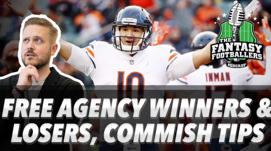 Free Agency Winners & Losers, Commish Tips - Ep. #535