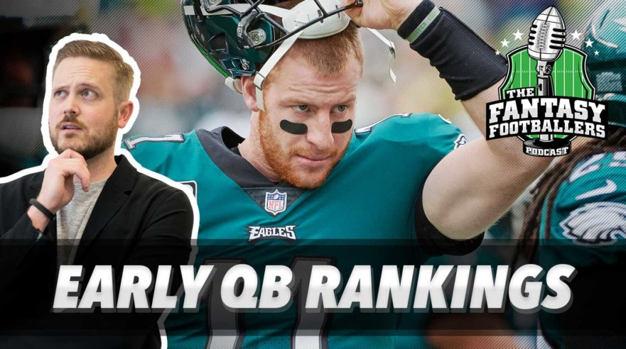 Early QB Rankings - Ep. #541